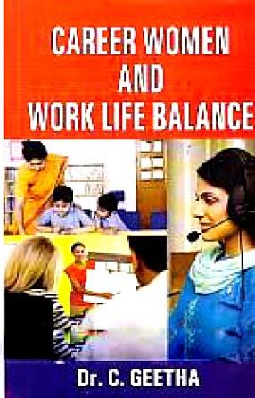 Career Women and Work Life Balance
