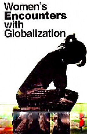 Women's Encounters with Globalization
