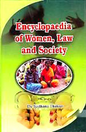 Encyclopaedia of Women, Law and Society