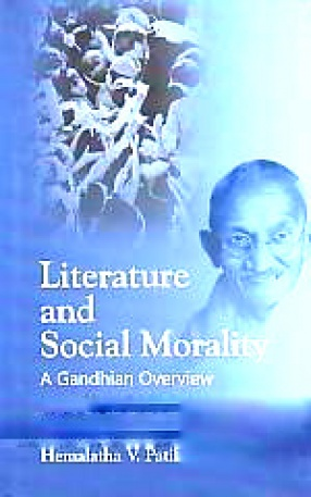 Literature and Social Morality: A Gandhian Overview