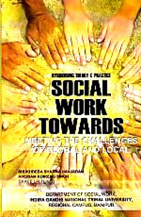 Hybridising Theory and Practice: Social Work towards Meeting the Challenges of Global and Local