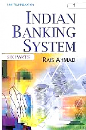 Indian Banking System (In 6 Volumes)