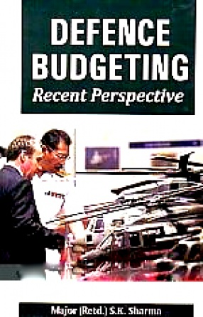 Defence Budgeting: Recent Perspective