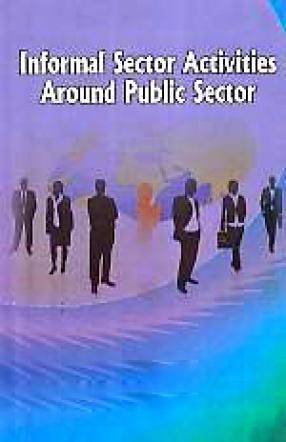 Informal Sector Activities Around Public Sector