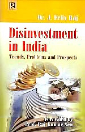 Disinvestment in India: Trends, Problems and Prospects