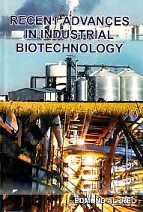 Recent Advances in Industrial Biotechnology