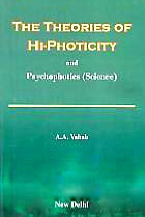 The Theories of Hi-Photicity and Psychophotics (Science)
