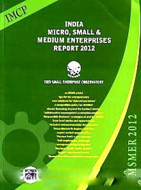 India Micro, Small & Medium Enterprises Report 2012