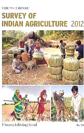 The Hindu Survey of Indian Agriculture, 2012