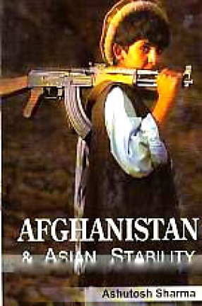 Afghanistan and Asian Stability