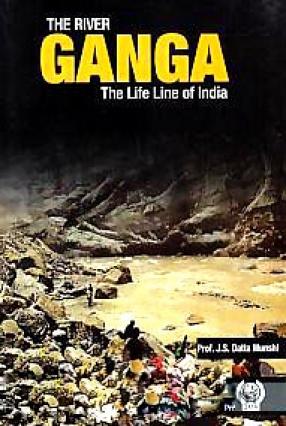 The River Ganga: The Life Line of India