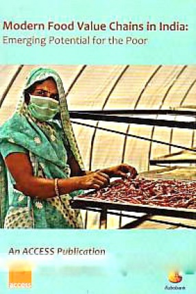 Modern Food Value Chains in India: Emerging Potential for the Poor