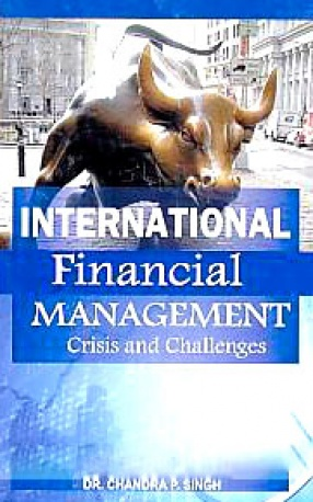 International Financial Management: Crisis and Challenges