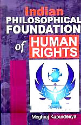 Indian Philosophical Foundation of Human Rights