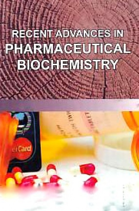 Recent Advances in Pharmaceutical Biochemistry