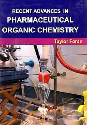 Recent Advances in Pharmaceutical Organic Chemistry