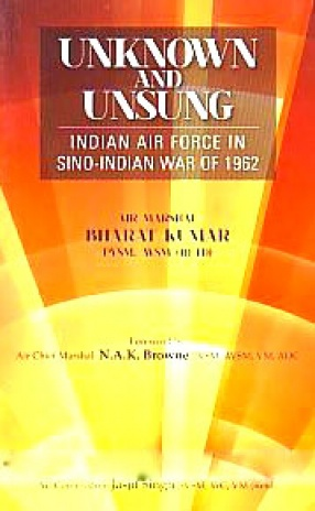 Unknown and Unsung: Indian Air Force in the Sino-Indian War of 1962