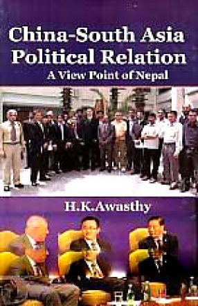 China-South Asia Political Relation: A View Point of Nepal