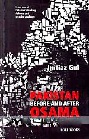 Pakistan Before and After Osama