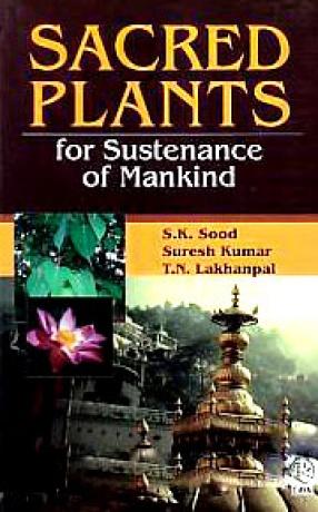 Sacred Plants for Sustenance of Mankind
