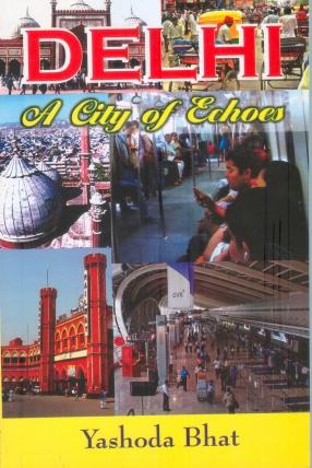Delhi: A City of Echoes