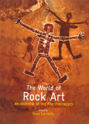 The World of Rock Art: An Overview of the Five Continents