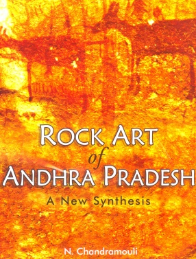 Rock Art of Andhra Pradesh: A New Synthesis