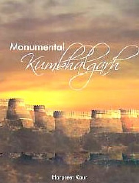 Monumental Kumbhalgarh