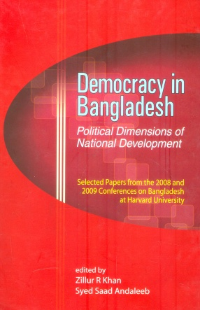 Democracy in Bangladesh: Political Dimensions of National Development