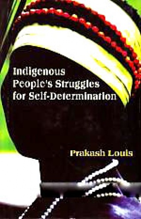 Indigenous People's Struggles for Self-Determination