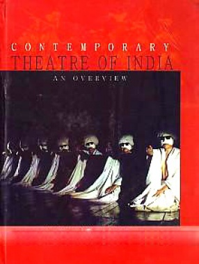 Contemporary Theatre of India: An Overview
