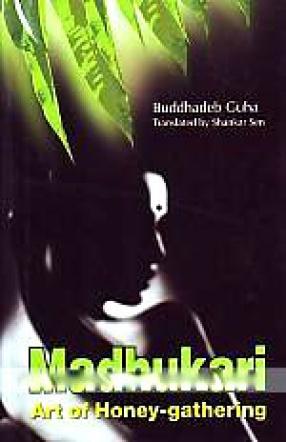 Madhukari: Art of Honey-Gathering