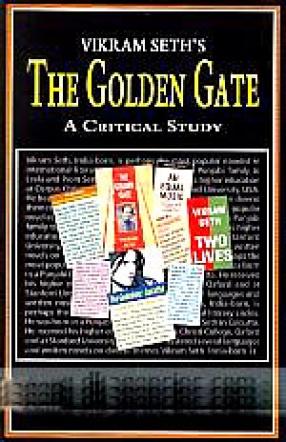 Vikram Seth's The Golden Gate: [A Critical Study]