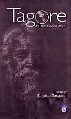 Tagore: At Home in the World