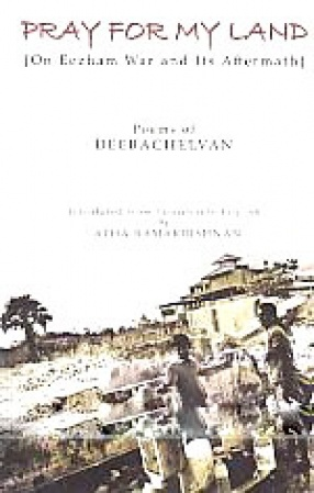 Pray for My Land: On Eezham War and Its Aftermath