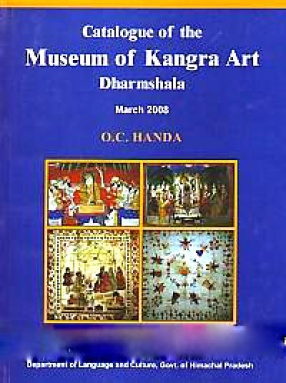 Catalogue of the Museum of Kangra Art, Dharmshala (March 2008)