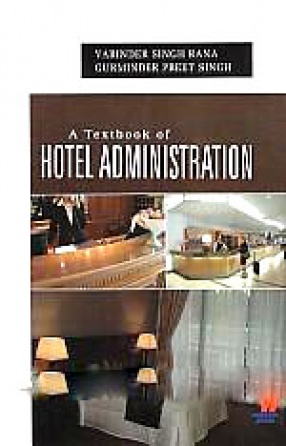 A Textbook of Hotel Administration