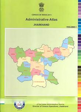 Administrative Atlas, Jharkhand (In 2 Volumes)