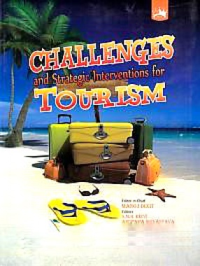 Challenges & Strategic Interventions for Tourism