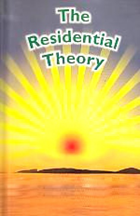 The Residential Theory: A Better & Responsible Way of Living