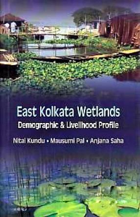 East Kolkata Wetlands: Demographic & Livelihood Profile