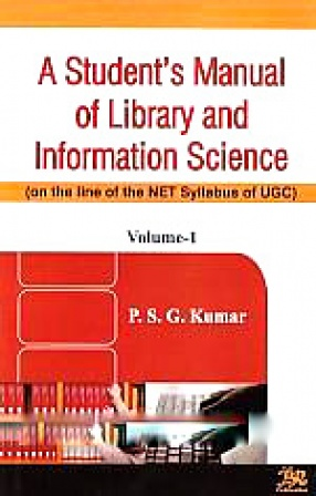 A Student's Manual of Library and Information Science: On the Lines of the NET Syllabus of UGC (In 2 Volumes)