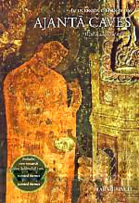 An Introduction to the Ajanta Caves: [With Examples of Six Caves]