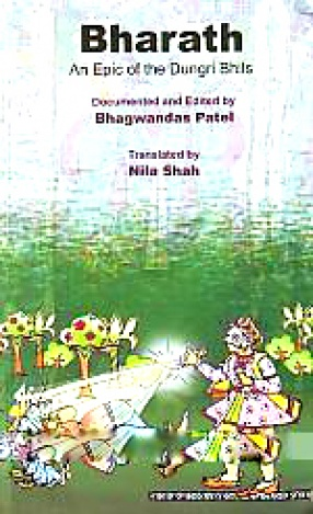 Bharat: An Epic of the Dungri Bhils
