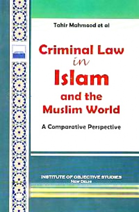 Criminal Law in Islam and the Muslim World: A Comparative Perspective