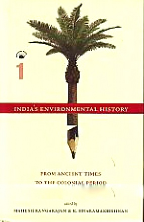 India's Environmental History (In 2 Volumes)