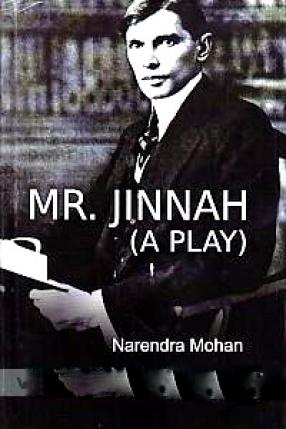 Mr. Jinnah (A Play)