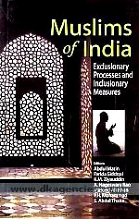 Muslims of India: Exclusionary Processes and Inclusionary Measures