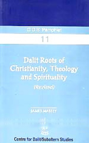 Dalit Roots of Christianity, Theology and Spirituality (Revised)