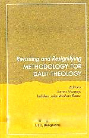 Revisiting and Resignifying Methodology for Dalit Theology
